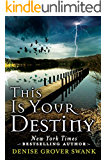 This Is Your Destiny (A Curse Keepers Secret Book 3) (English Edition)