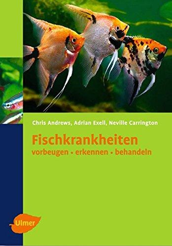 Fischkrankheiten: Vorbeugen, erkennen, behandeln