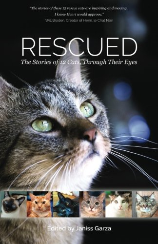 Rescued: The Stories of 12 Cats, Through Their Eyes