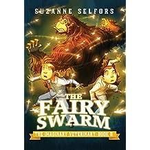 The Fairy Swarm (The Imaginary Veterinary Book 6) (English Edition)