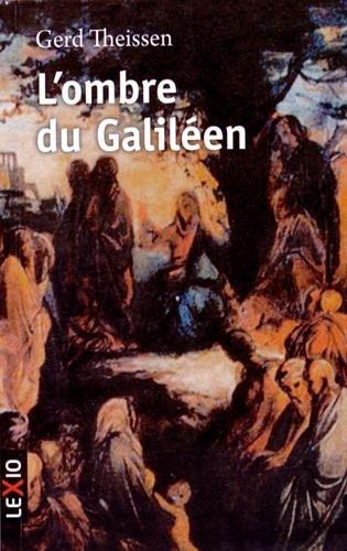 L'ombre du Galilen : Rcit historique