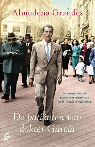De patiënten van dokter Garcia (Dutch Edition)
