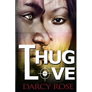 Thug Love: Full Series (New African American BBW Contemporary Urban Thug Hood Romance Series)