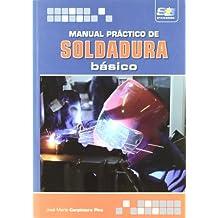 Manual práctico de soldadura básico