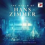 The World of Hans Zimmer - A Symphonic Celebration -