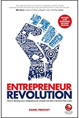Entrepreneur Revolution: How to Develop your Entrepreneurial Mindset and Start a Business that Works Paperback
