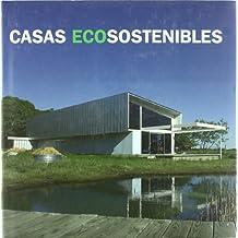 Casas eco sostenibles: una casa en una semana = Casas eco sustentaveis : uma casa em uma semana = Case ecosostenibili : una casa in una settimana