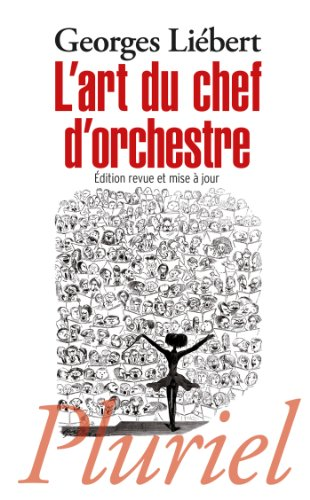L'art du chef d'orchestre