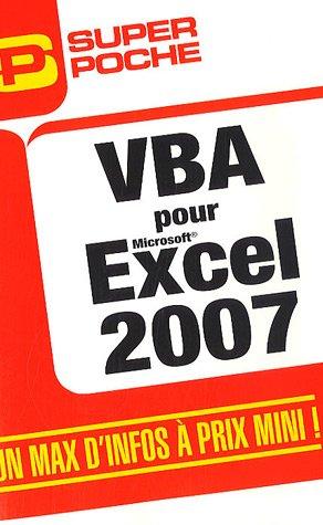 VBA pour Excel 2007 par Jean-Paul Mesters