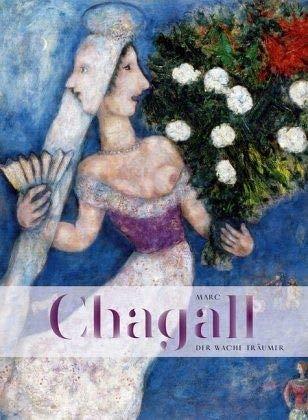 Marc Chagall. Der wache Träumer: Katalog zur Ausstellung im Museum Pablo Picasso 2018/2019 - Pablo Picasso-moderne Kunst