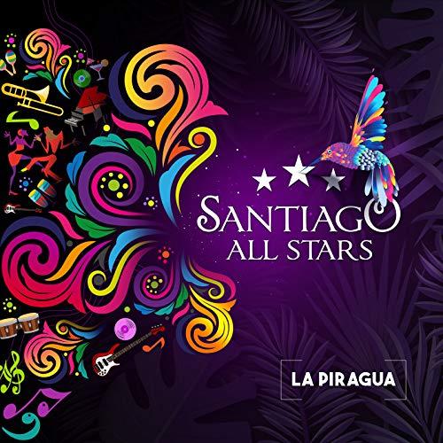 La Piragua - Santiago All Stars