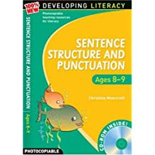 Sentence Structure and Punctuation: Ages 8-9 100% New Developing Literacy: 4