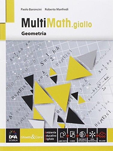 Multimath giallo. Geometria. Per le Scuole superiori. Con e-book. Con espansione online