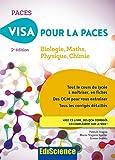 Visa pour la PACES - 2e éd. - Biologie, Maths, Physique, Chimie