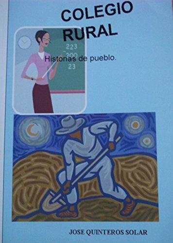 Colegio Rural: Historias de pueblo.