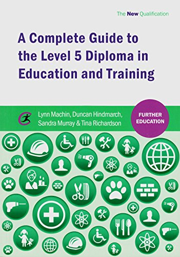 A Complete Guide to the Level 5 Diploma in Education and Training (Further Education) by Lynn Machin (8-Sep-2014) Paperback