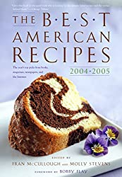 Best American Recipes 2004-2005: The Year's Top Picks from Books, Magazines, Newspapers, and the Internet