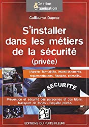 S'installer dans les métiers de la sécurité (privée)
