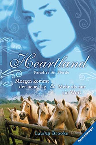 Heartland Doppelband 09/10: Morgen kommt der neue Tag / Mehr als nur ein Wort