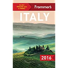 Frommer's Italy 2016 (Color Complete Guide)