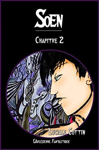 Couverture du livre Soen: Chapitre 2 (Romans en prépublication)