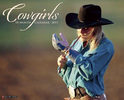 Cowgirls 2015 Wall Calendar by Willow Creek Press (2014-06-15)