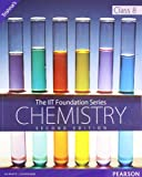 The IIT Foundation Series - Chemistry Second Edition class 8 : Chemistry Class 8 (Old Edition)
