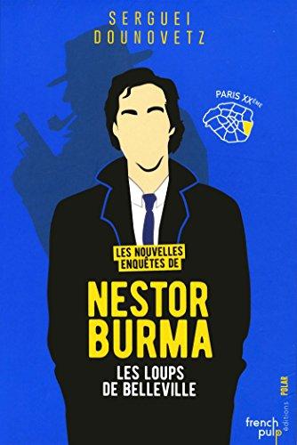 Les Nouvelles Enquêtes De Nestor Burma - Les Loups De Belleville