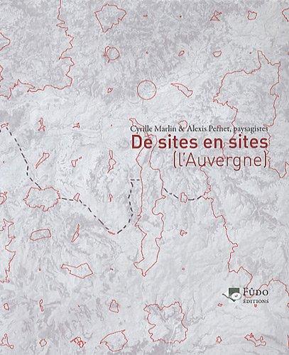 De sites en sites : L'Auvergne