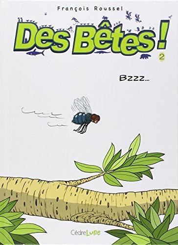 Des bêtes ! - tome 2 - Bzzz