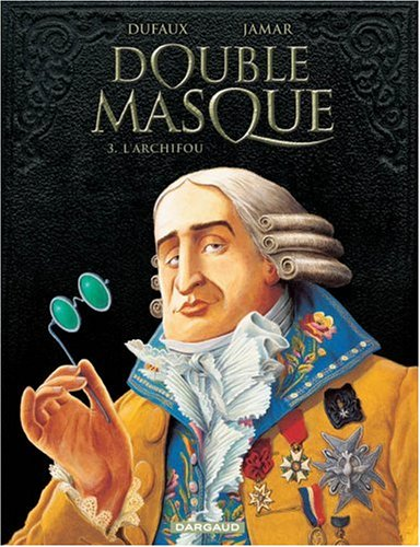 Double masque, Tome 3 : L'Archifou