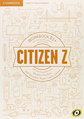Citizen Z B1+ + Online Workbook and Practice: With Downloadable Audio