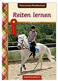 Pferdefreunde: Mein erstes Pferdewissen: Reiten lernen