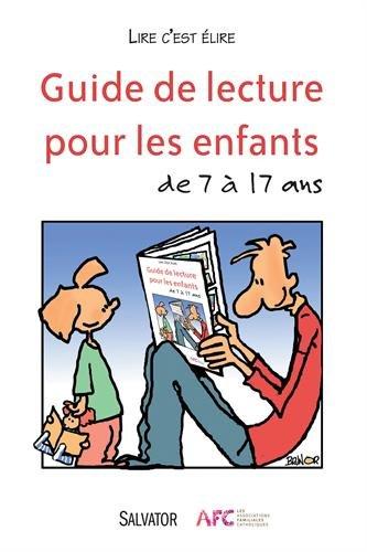 Guide de lecture pour les enfants de 7 à 17 ans
