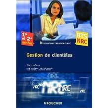 Gestion de clientèles, BTS, NRC by T. Lefeuvre (2004-05-12)