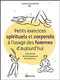 Petits exercices spirituels et corporels à l'usage des femmes