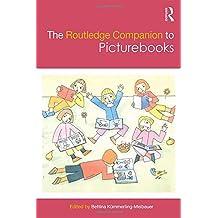 The Routledge Companion to Picturebooks (Routledge Companions to Literature)