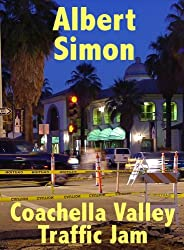 Coachella Valley Traffic Jam (Henry Wright Mystery Book 5)