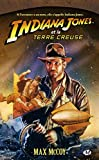 Indiana Jones, tome 11 - Indiana Jones et la terre creuse