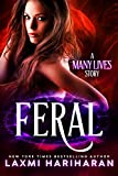 Feral (Many Lives Book 1) by Laxmi Hariharan