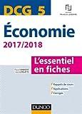 DCG 5 - Economie 2017/2018 - L'essentiel en fiches