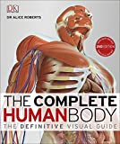 The Complete Human Body (New Edition)