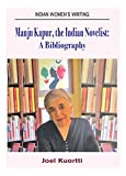 Manju Kapur, the Indian Novelist : A Bibliography
