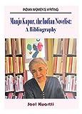 Manju Kapur, the Indian Novelist : A Bibliography