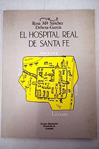El hospital real de santa fe