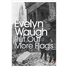 Put Out More Flags (Penguin Modern Classics)
