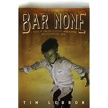 Bar None: 0