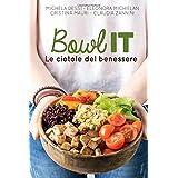 Bowl IT: Le ciotole del benessere