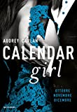 51ArhZAZKOL._SL160_ Recensione di Calendar Girl (Ottobre-Novembre-Dicembre) di Audrey Carlan Libri Mondadori
