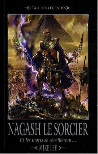 L'avènement de Nagash, Tome 1 : Nagash le sorcier : Et les morts se réveilleront